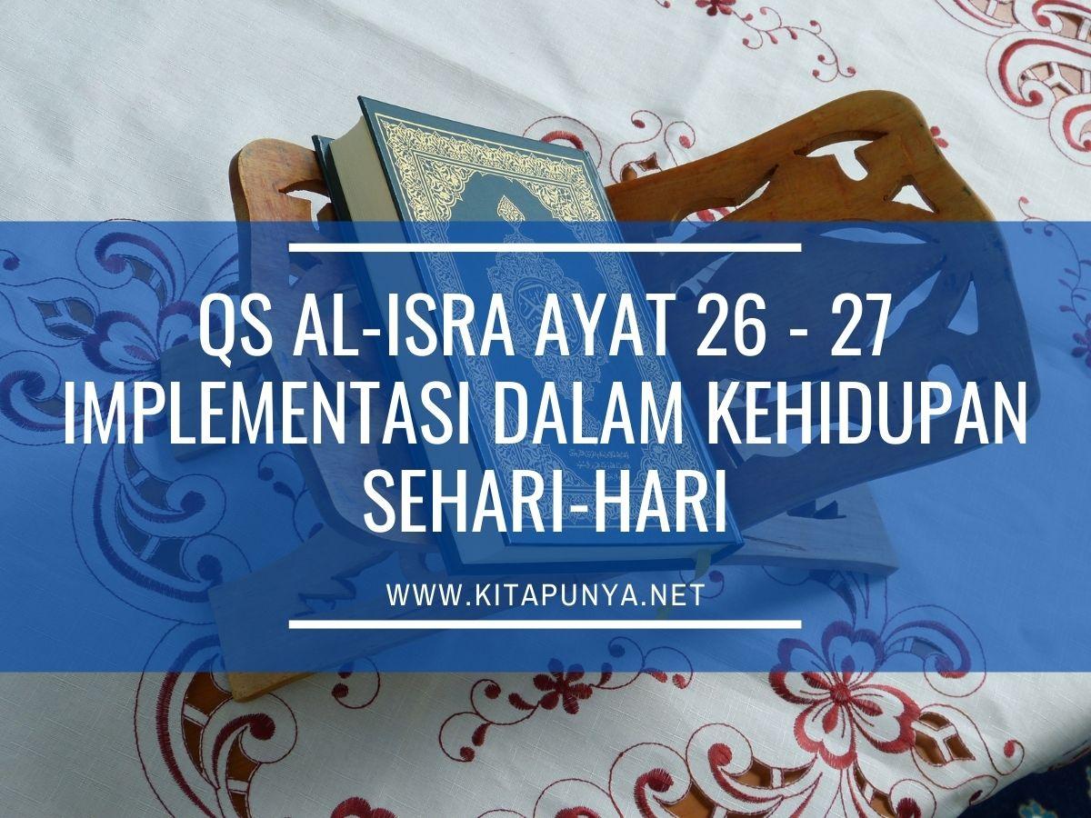 implementasi quran al isra ayat 26 27