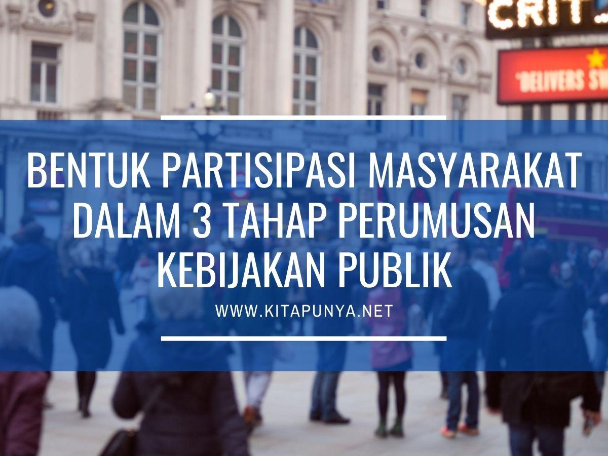 partisipasi masyarakat dalam perumusan kebijakan publik