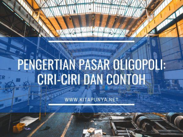 pengertian pasar oligopoli