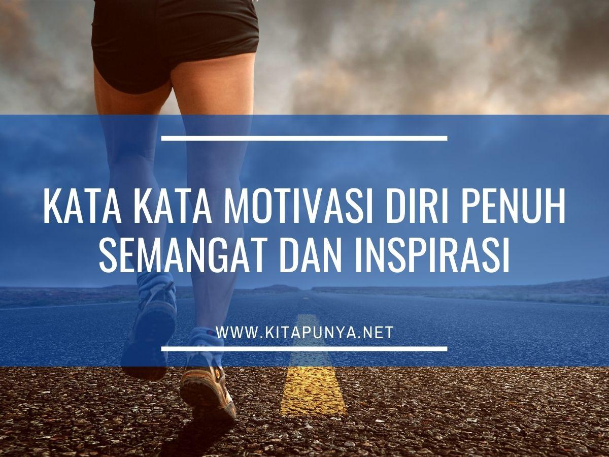 kata motivasi diri penuh semangat