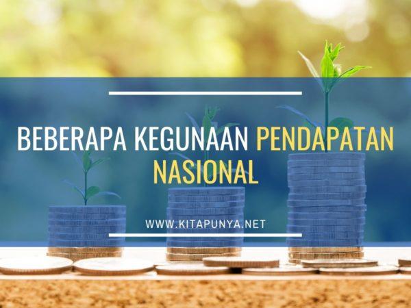 kegunaan pendapatan nasional