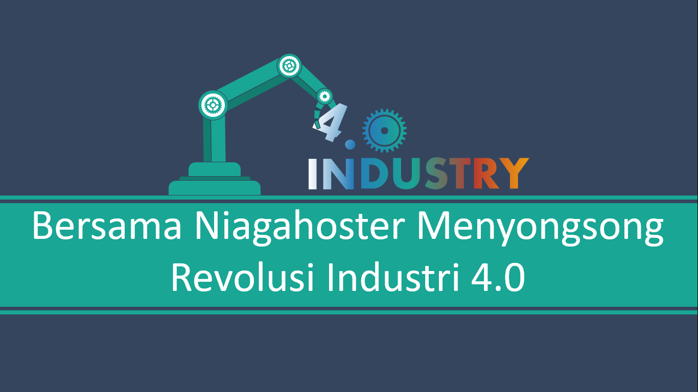 Niagahoster revolusi industri 4.0
