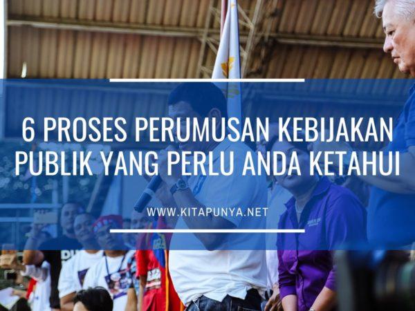 proses perumusan kebijakan publik
