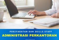 skills yang dibutuhkan staff administrasi perkantoran