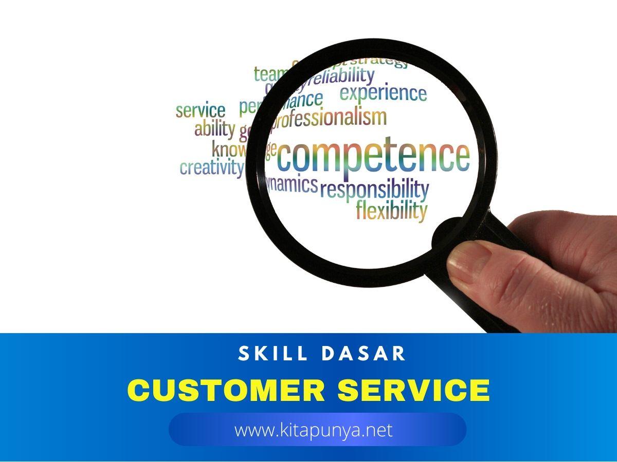 skill dasar yang harus dimiliki customer service