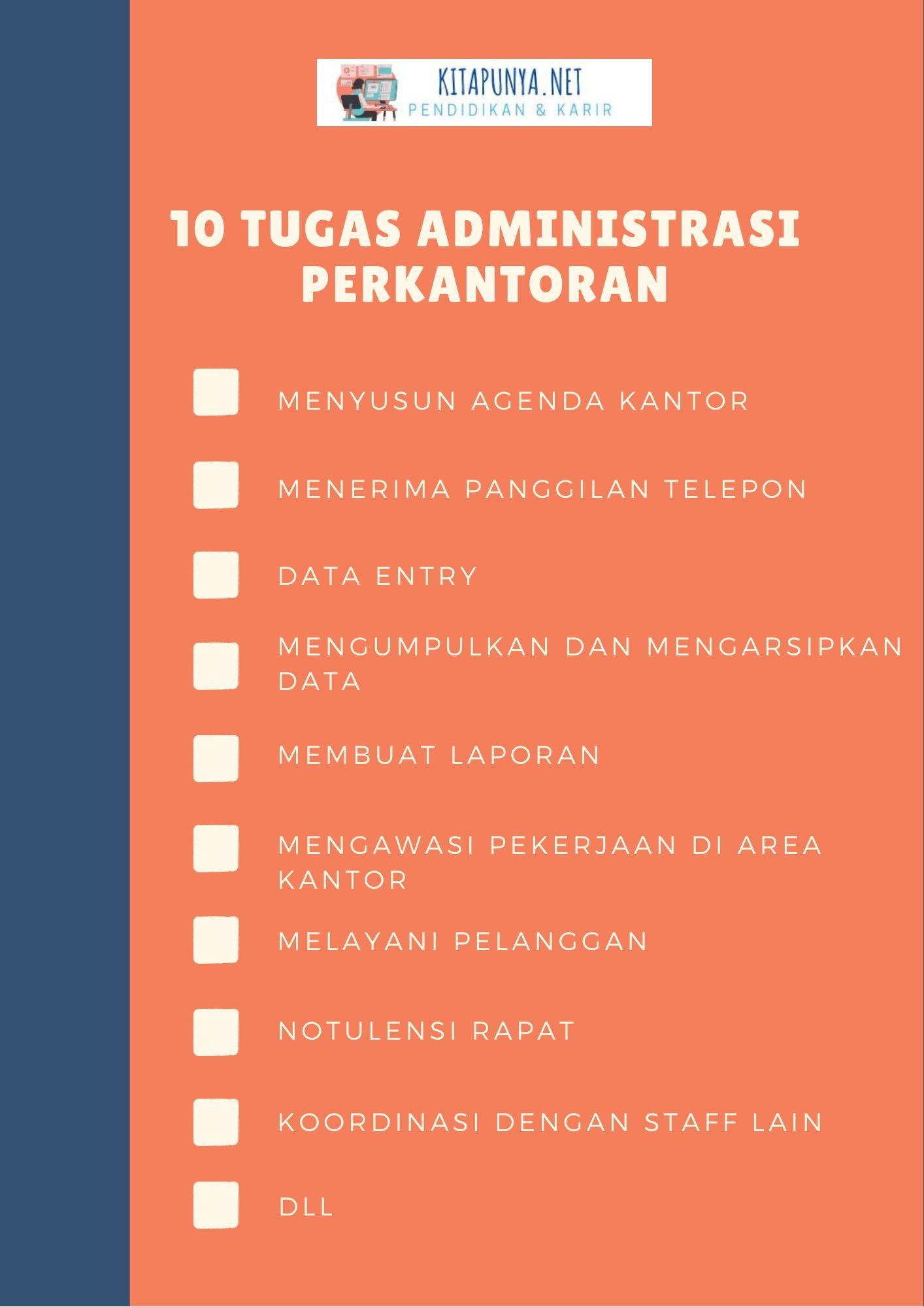 Tugas dan tanggung jawab administrasi perkantoran