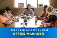 tugas dan tanggung jawab office manager