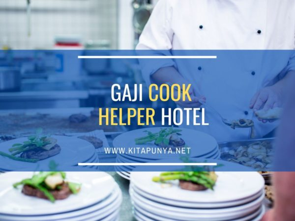 gaji cook helper