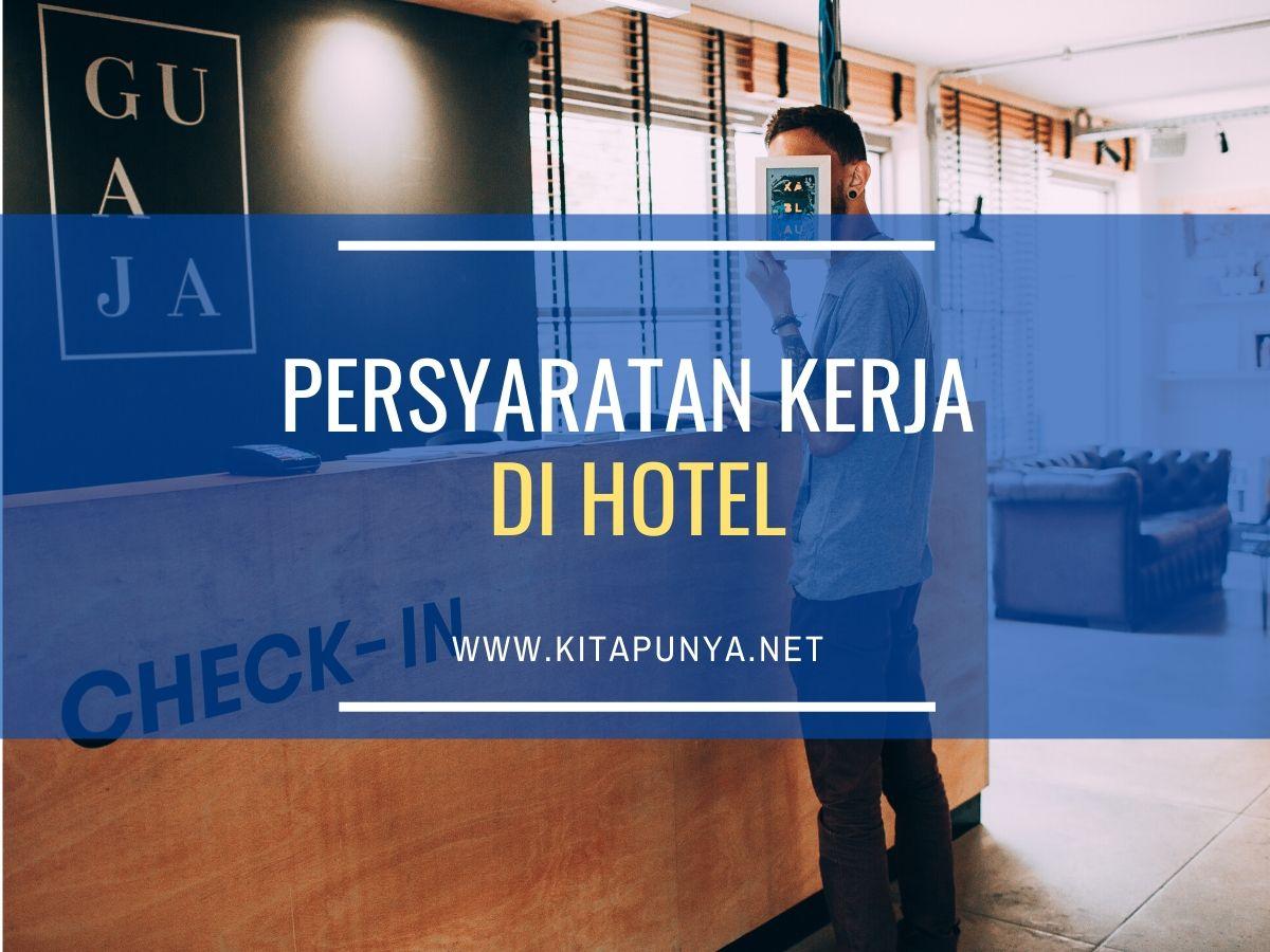 persyaratan-kerja-di-hotel