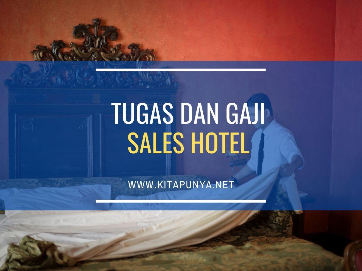 tugas dan gaji sales hotel