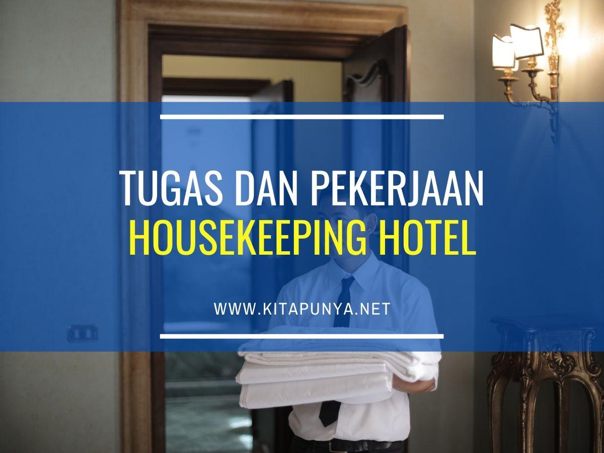 tugas dan tanggung jawab housekeeping