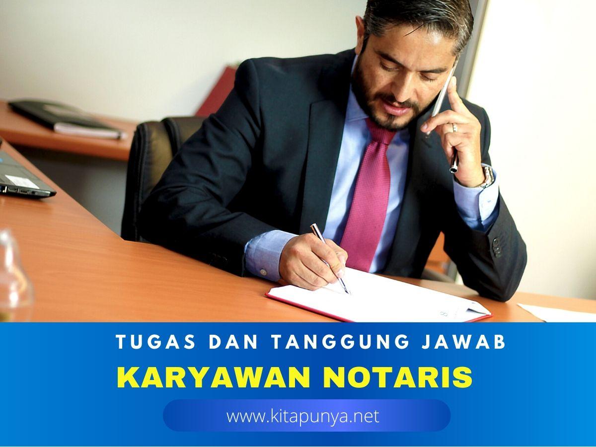 tugas karyawan notaris