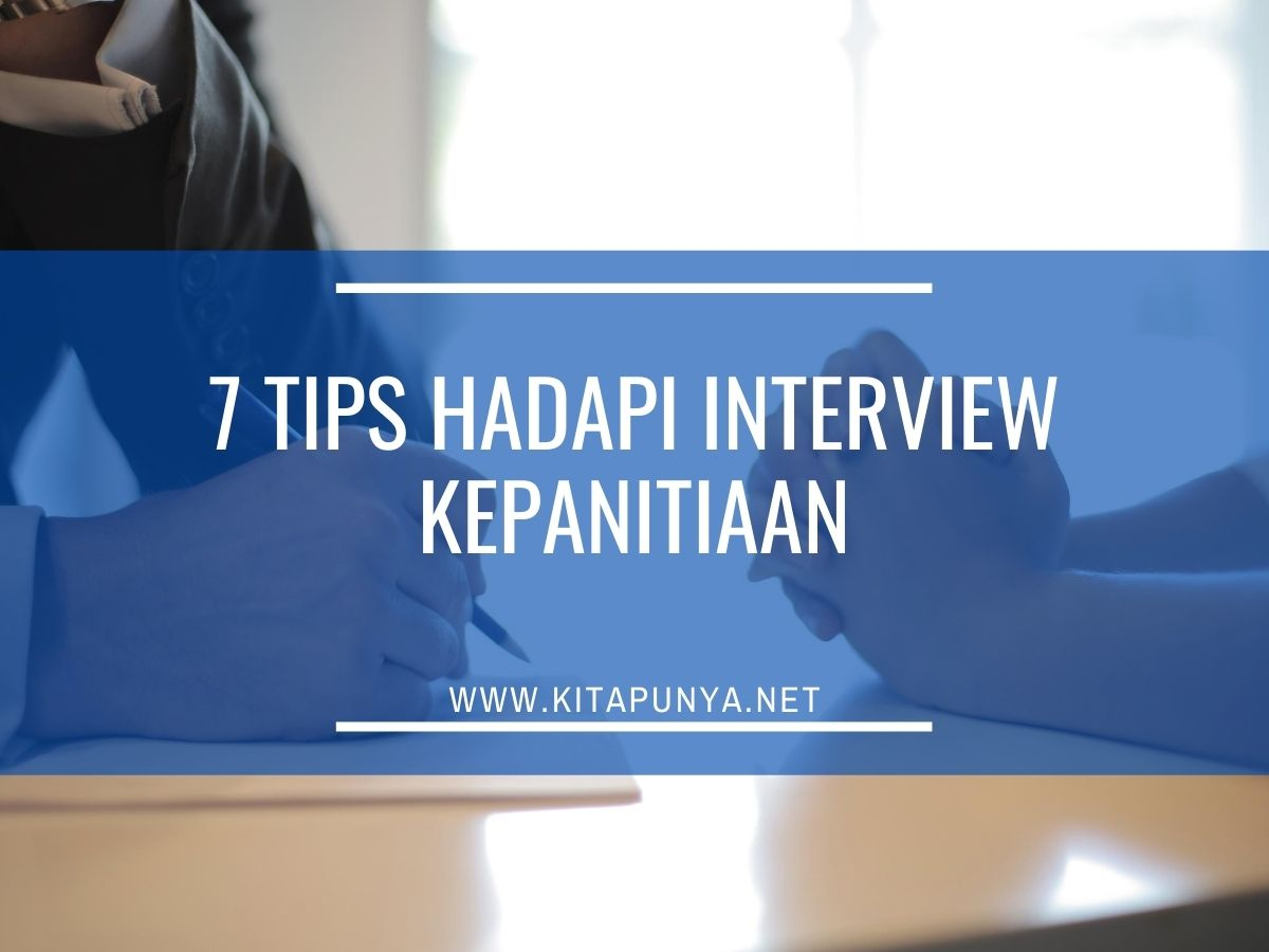 tips hadapi interview kepanitiaan