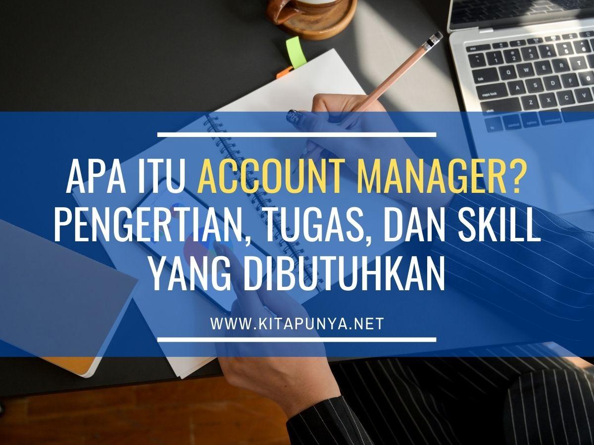 apa itu account manager