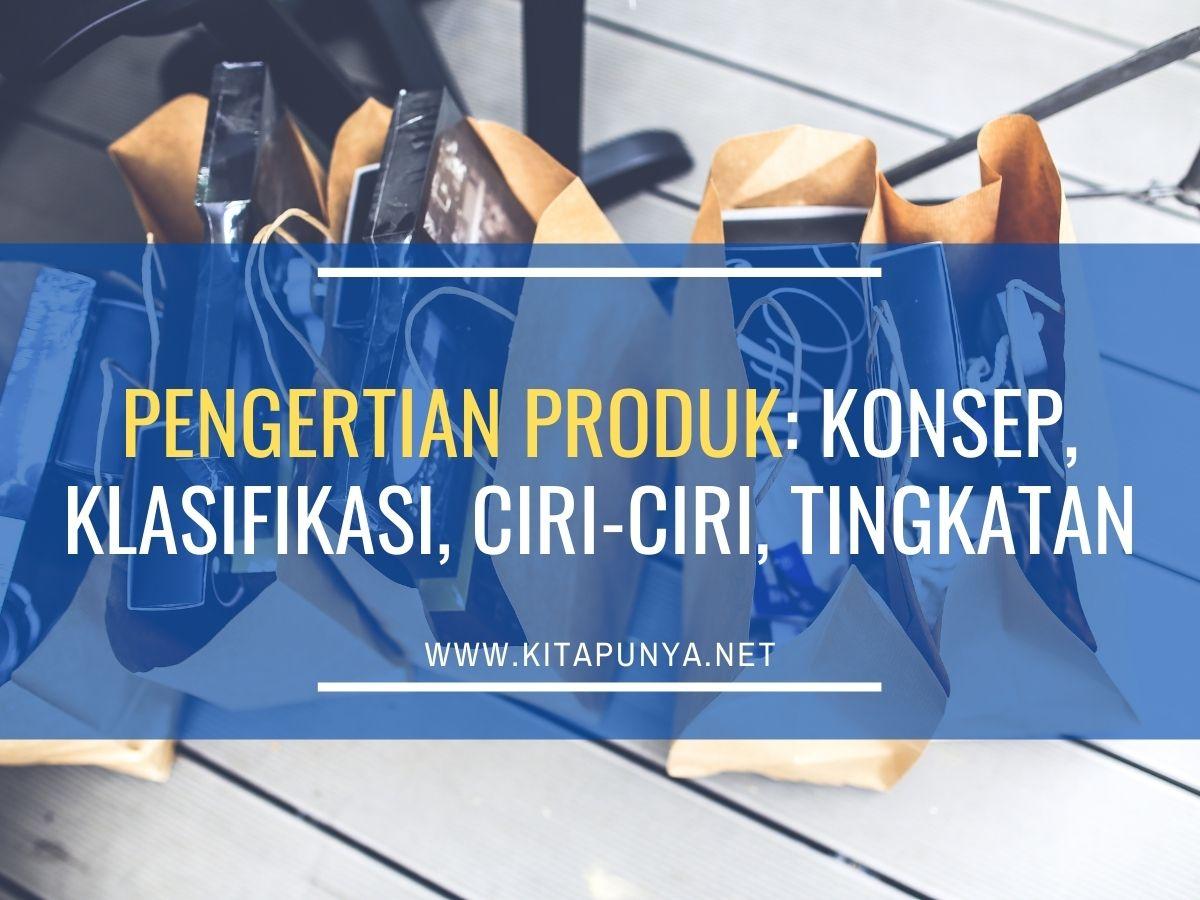 pengertian produk