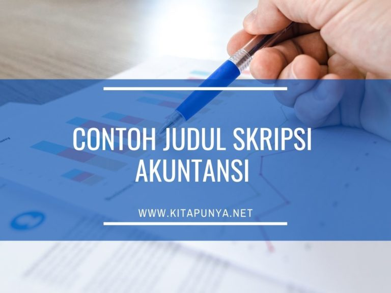 170+ Contoh Judul Skripsi Akuntansi Keuangan, Pajak ...