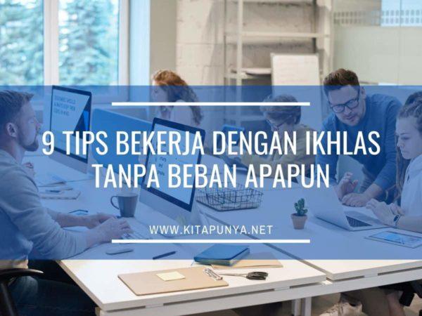 tips bekerja dengan ikhlas