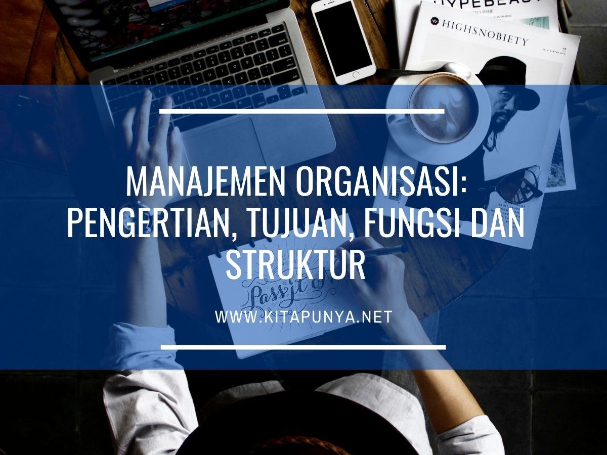 pengertian manajemen organisasi